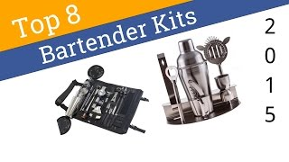 8 Best Bartender Kits 2015