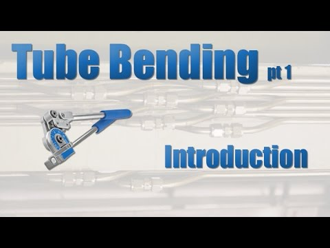 Tube Bending Pt 1 - Introduction