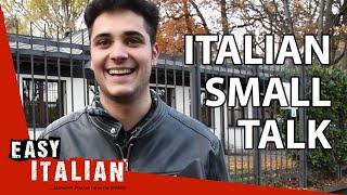 How to avoid an awkward silence in Italy   Easy Italian 28