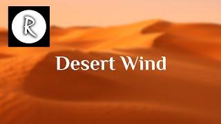 Desert Wind - 4K - ASMR Sleep | 10 Hours - for Meditation, Relaxing, Sleeping, Stress Relief