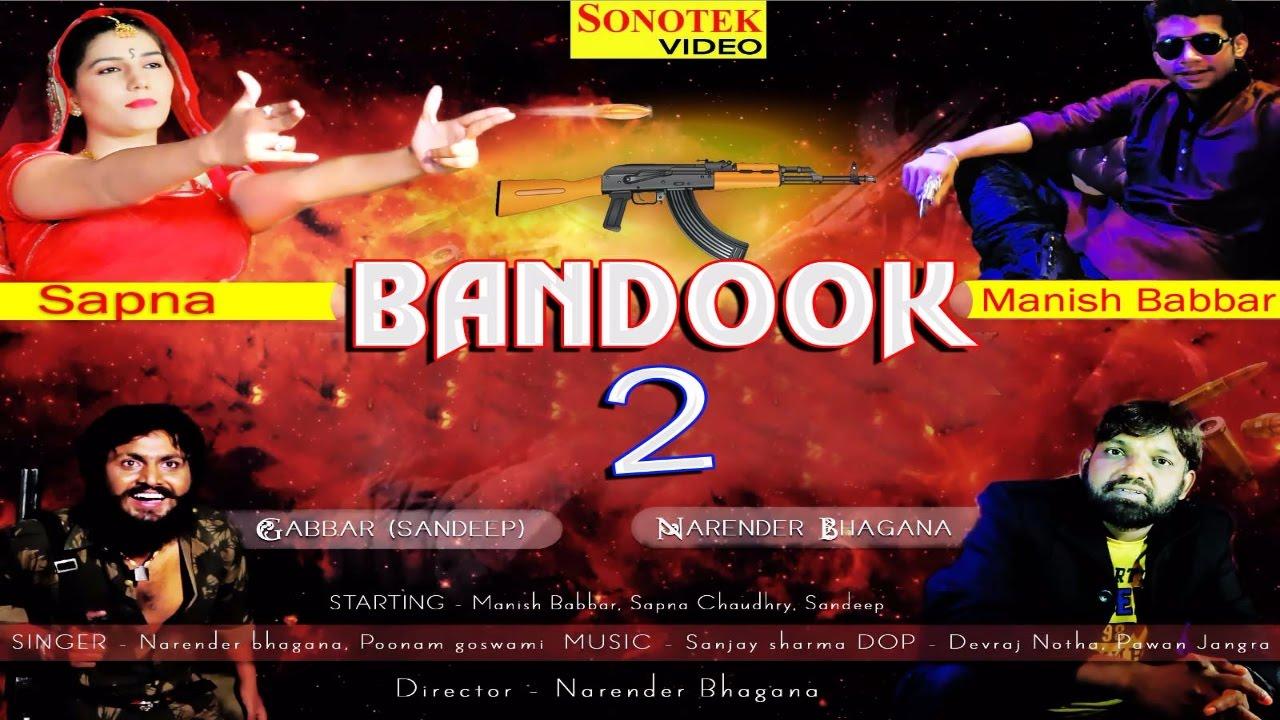 Bandook Chalgi Bandook 2 Sapna Chaudhary Narender Bhagana