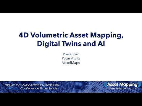 4D Volumetric Asset Mapping, Digital Twins and AI