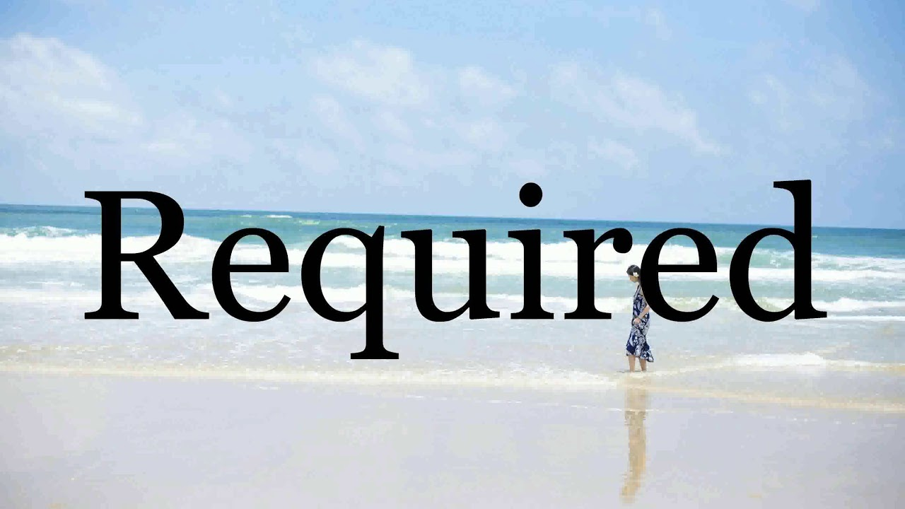 How To Pronounce Required🌈🌈🌈🌈🌈🌈Pronunciation Of Required