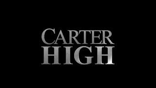 Carter High Official Trailer