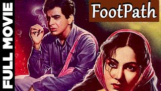 Footpath (1953) Hindi Full Movie |Dilip Kumar, Meena Kumari | Hindi Classic Movies