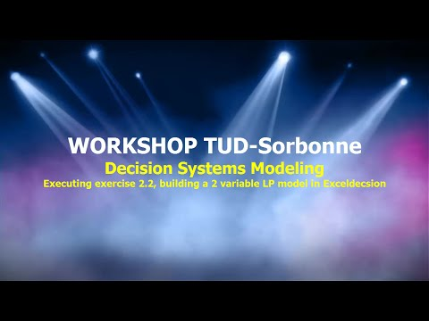 Workshop Decision Systems Modeling TUD-Sorbonne Exercise 2.2