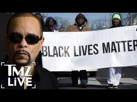 Ice-T: No Lives Matter   TMZ Live
