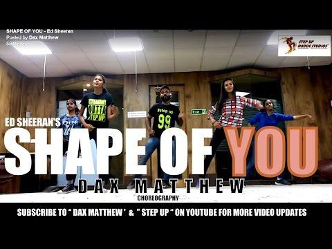 Ed Sheeran - Shape of You | Dax Matthew | Dance Choreography