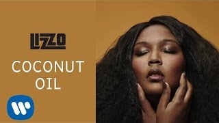 Lizzo - Coconut Oil (Official Audio)