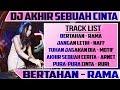Download DJ AKHIR SEBUAH CINTA (Arnet) 2019, REMIX BERTAHAN (Rama Band)