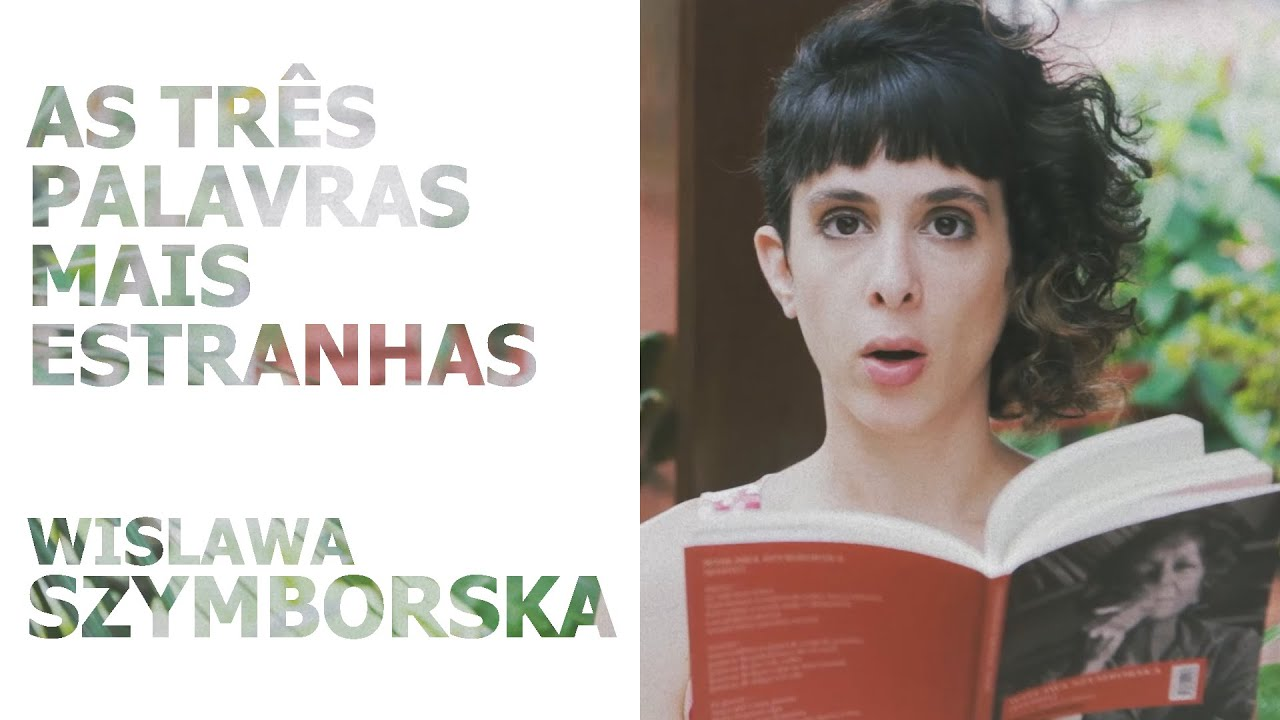 """Resultado de imagem para """"As três palavras mais estranhas"""" - Wislawa Szymborska"""