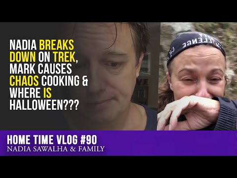 HOME TIME 90 - Nadia BREAKS DOWN On TREK, Mark Causes CHAOS Cooking & Where IS Halloween???