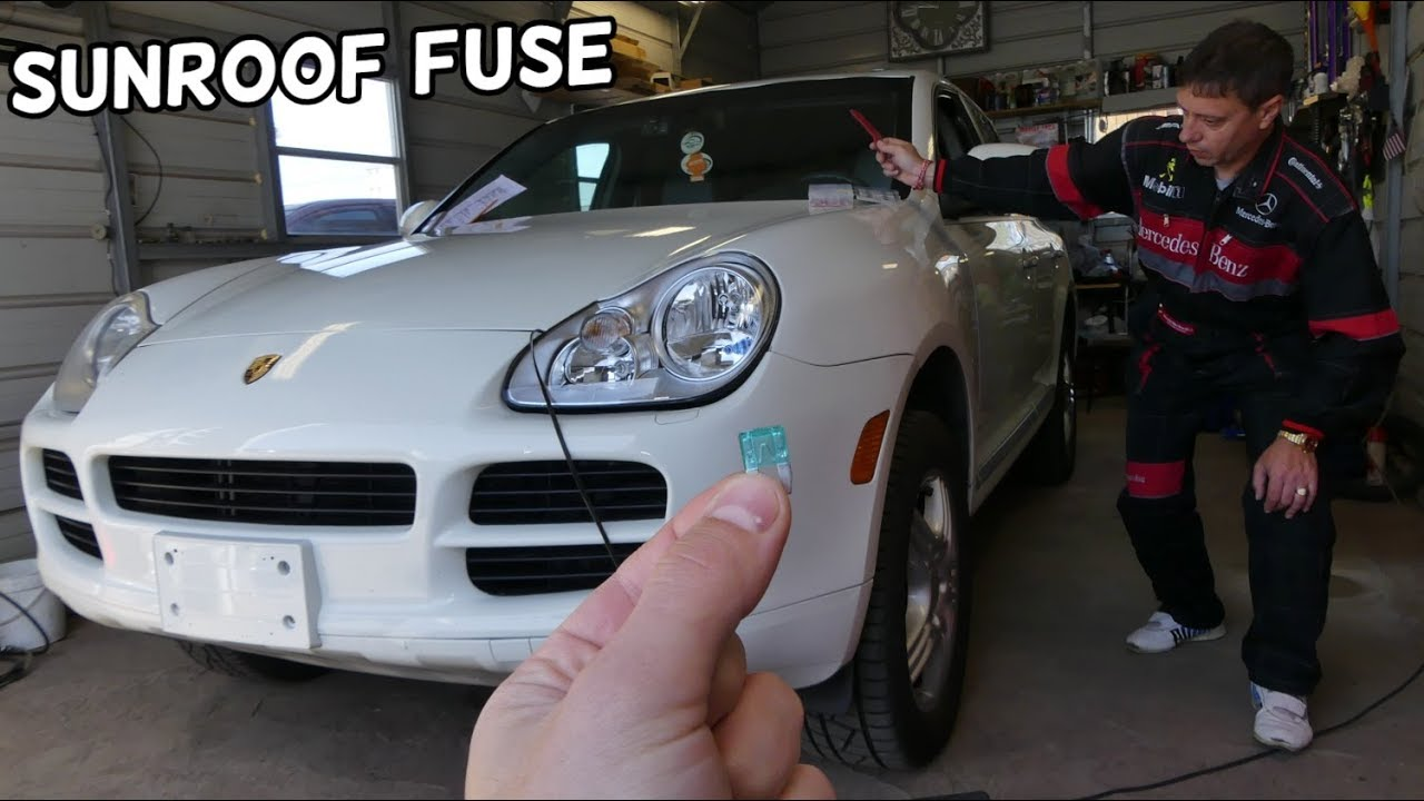 Porsche Cayenne Sunroof Panoramic Roof Fuse Location Replacement