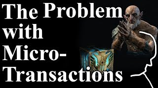 Why Microtransactions are problematic - After For Honor and friends now Shadow of War