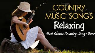 Relaxing Country Songs Of All Time  - Best Classic Country Songs Collection screenshot 5