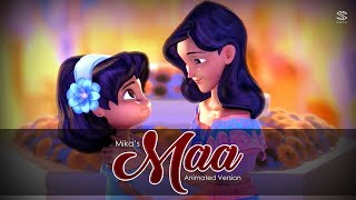 Mika Singh - Maa  | Mother's Never Ending LOVE | Animated Version