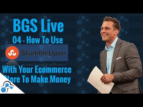 How To Use StumbleUpon With Your Ecommerce Store To Make Money