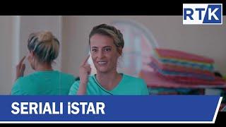 Seriali  iStar -episodi 16   03.11.2019