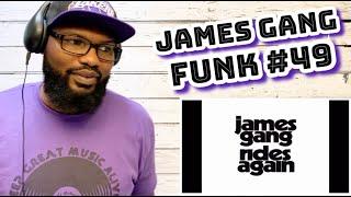James Gang - Funk #49 | REACTION