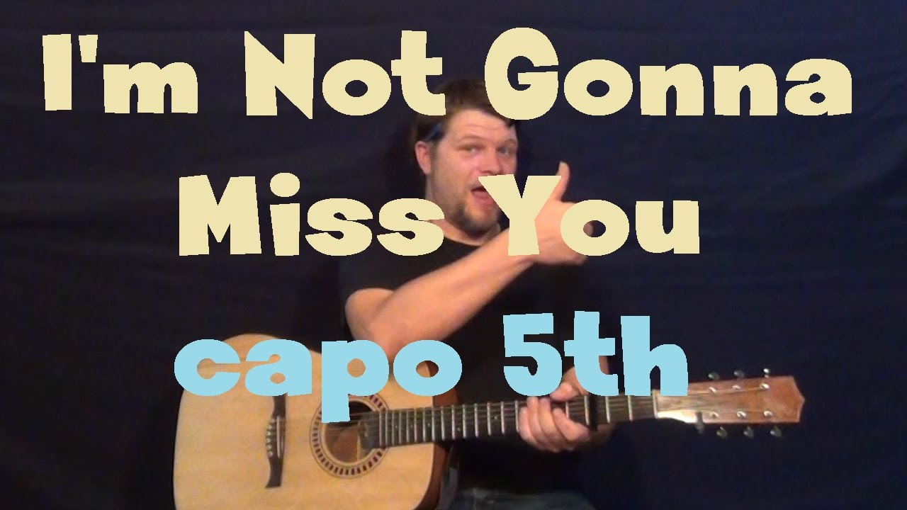 Im Not Gonna Miss You Glen Campbell Easy Guitar Lesson How To Play Tutorial