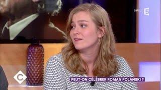 Peut-on célébrer Roman Polanski ? - C à Vous - 31/10/2017