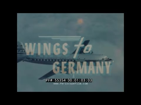 PAN AM AIRLINES  WINGS TO GERMANY  1950s TRAVELOGUE MOVIE 55354