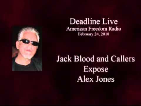 Deadline Live - Jack Blood and Callers Expose Alex Jones