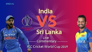 India vs Sri Lanka #INDvSL - LIVE Commentary - AIR -ICC Cricket World Cup 2019