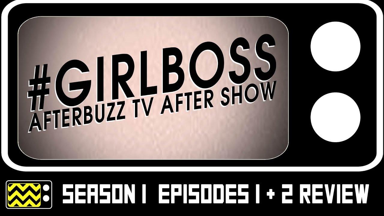 Download Girlboss Season 1 Episodes 1 & 2 Review & After Show | AfterBuzz TV