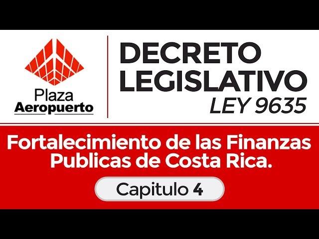 Capitulo 4 - Decreto legislativo ley 9635 - Fortalecimiento de las finanzas publicas.