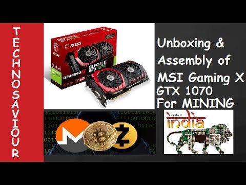 Unboxing & Adding MSI GTX1070 Gaming X 8G To My Existing Mining Rig For Bitcoin Mining