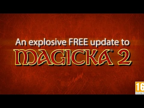 The Explosive Free Update Trailer - Magicka 2