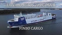 Laivabongaus 2019, Osa II: Finbo Cargo