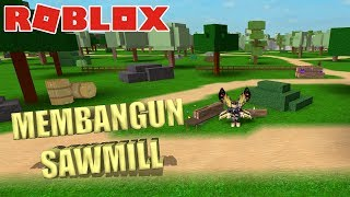 I bought a Membership in Roblox for the first time & build Sawmill | Roblox Farm Life Indo