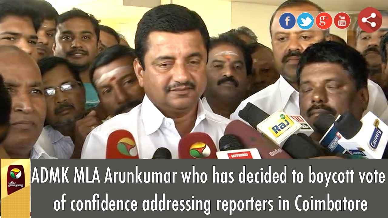 ADMK MLA Arunkumar Who Has Decided To Boycott Vote Of
