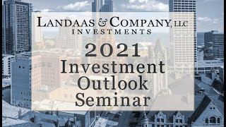 2021 Investment Outlook Seminar