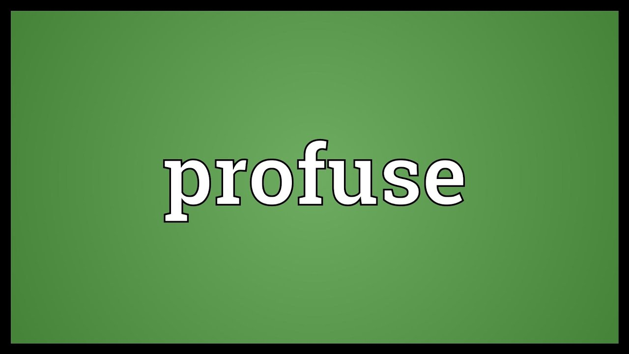 Profuse definition images galleries for Portent sentence
