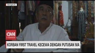 Korban First Travel Kecewa Akan Putusan MA