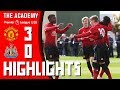 Highlights | The Academy | Manchester United U18s 3-0 Newcastle United