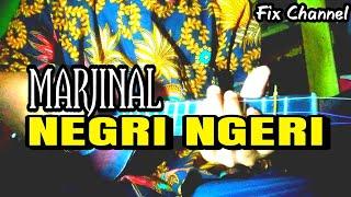 MARJINAL - NEGRI NGERI COVER BY KENTRUNG | Fix Channel