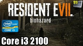 Resident Evil 7 on Core i3 2100 - Can It Run?
