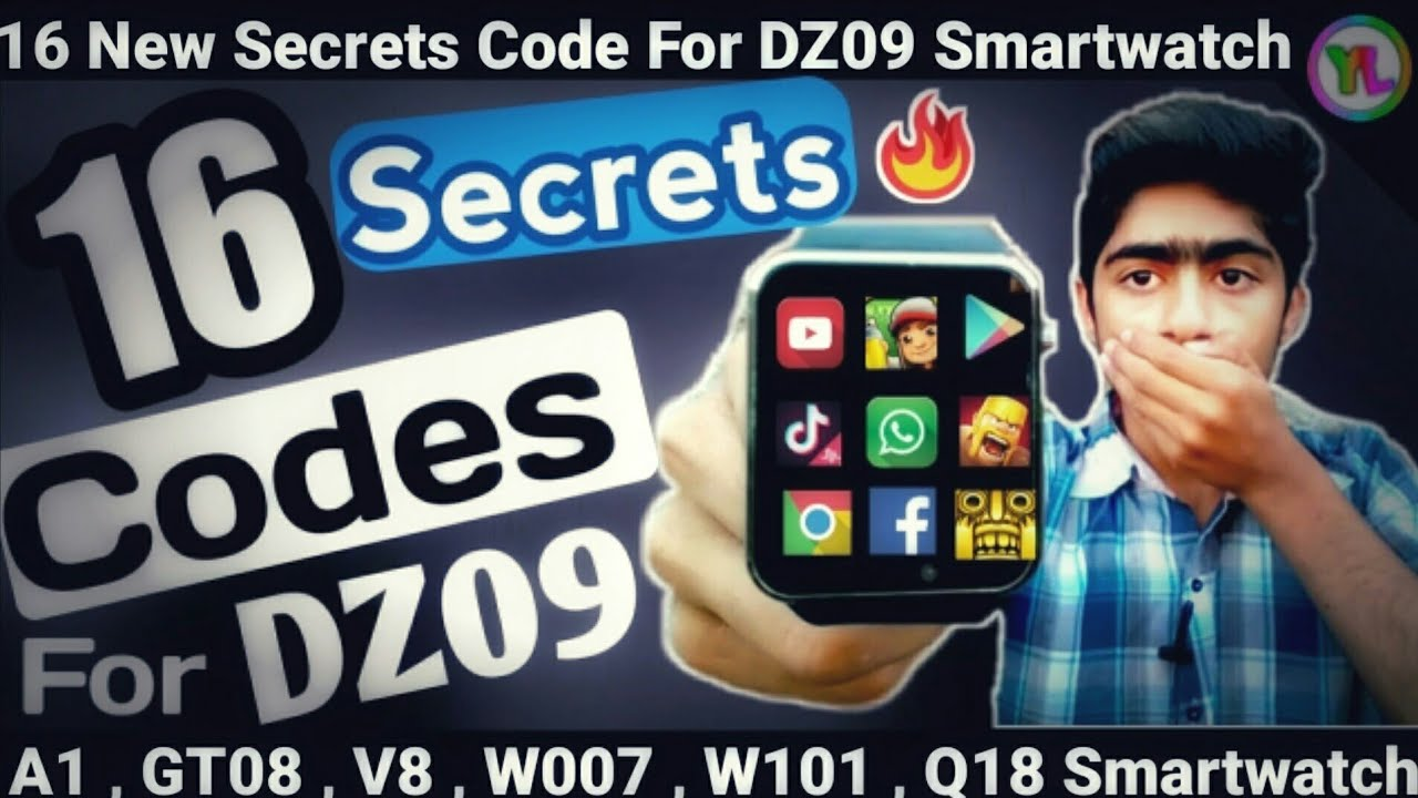 16 Secrets Codes For DZ09 Smartwatch | 16 New Secrets Codes For V8 , A1 ,  GT08 Smartwatch | You Look
