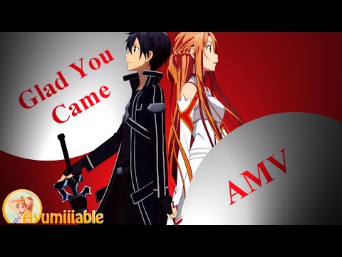 [AMV] Glad You Came