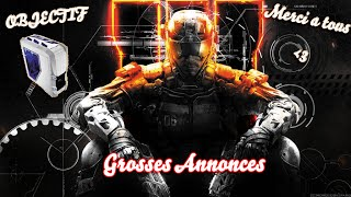 Htmosa ~ Grosses Annonces ! Objectif, 3600 Follows live de 36h / Black Ops 3