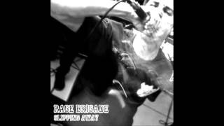 Rage Brigade -  Slippin Away - Canadian Hardcore + Lyrics
