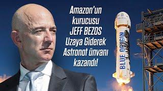 Amazon'un Kurucusu JEFF BEZOS Uzaya Giderek Astron