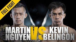 ONE: Full Fight | Martin Nguyen vs. Kevin Belingon | Battle For The Belt | July 2018