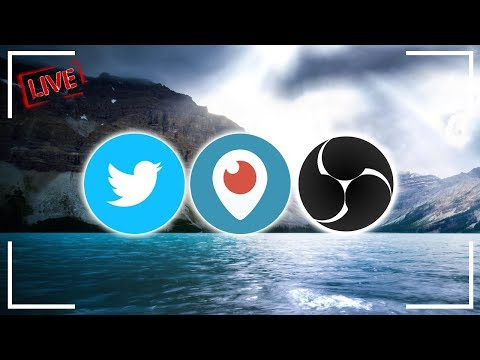 How To: Livestream On Periscope/Twitter With OBS