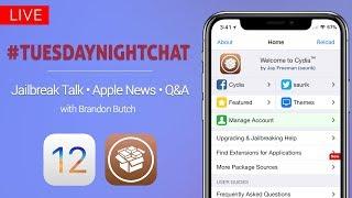 iOS 12 Jailbreak Talk, iPhone News & More!