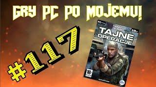 Gry PC Po Mojemu! #117 Terrorist Takedown: Tajne Operacje